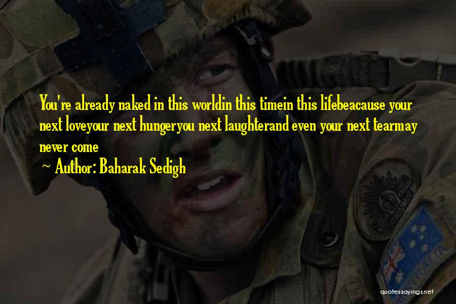 Baharak Sedigh Quotes 1330738