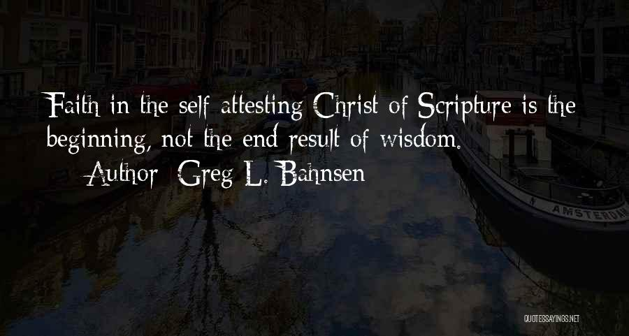 Bahnsen Quotes By Greg L. Bahnsen