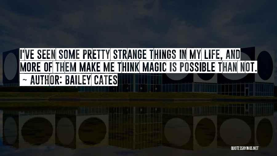 Bailey Cates Quotes 1344627