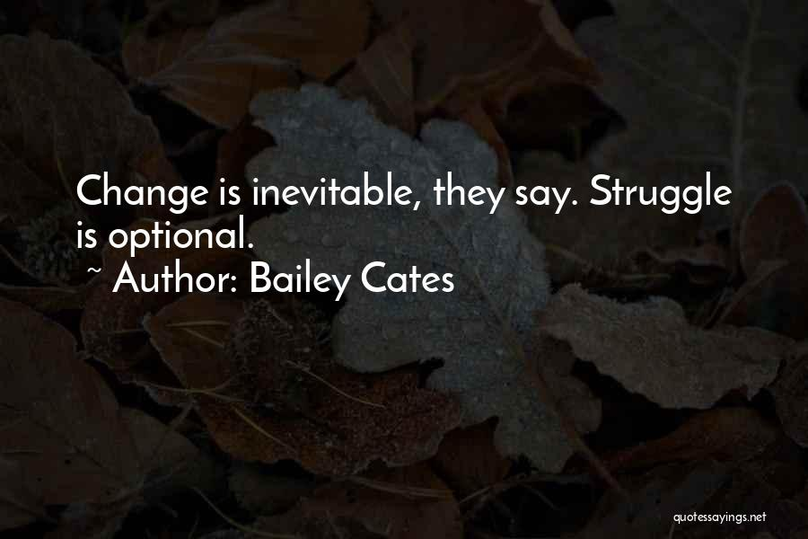 Bailey Cates Quotes 1739845