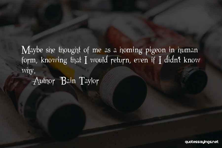 Bain Taylor Quotes 667968