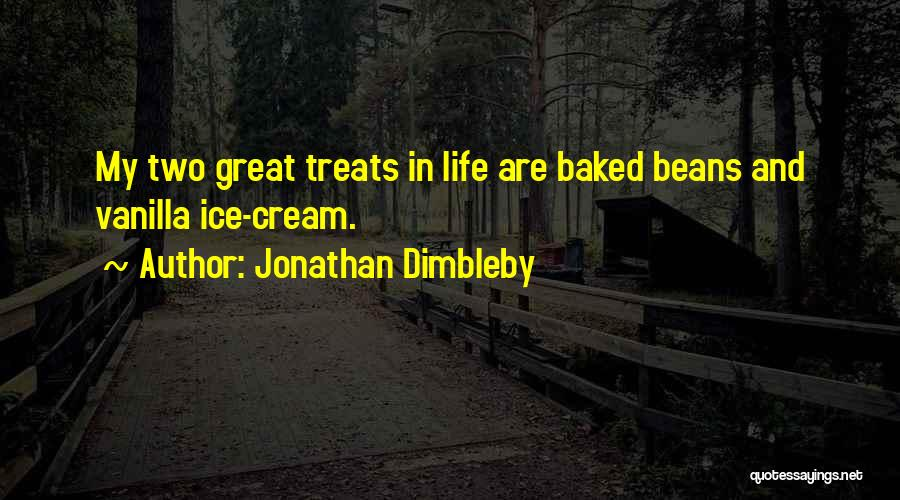 Baked Beans Quotes By Jonathan Dimbleby