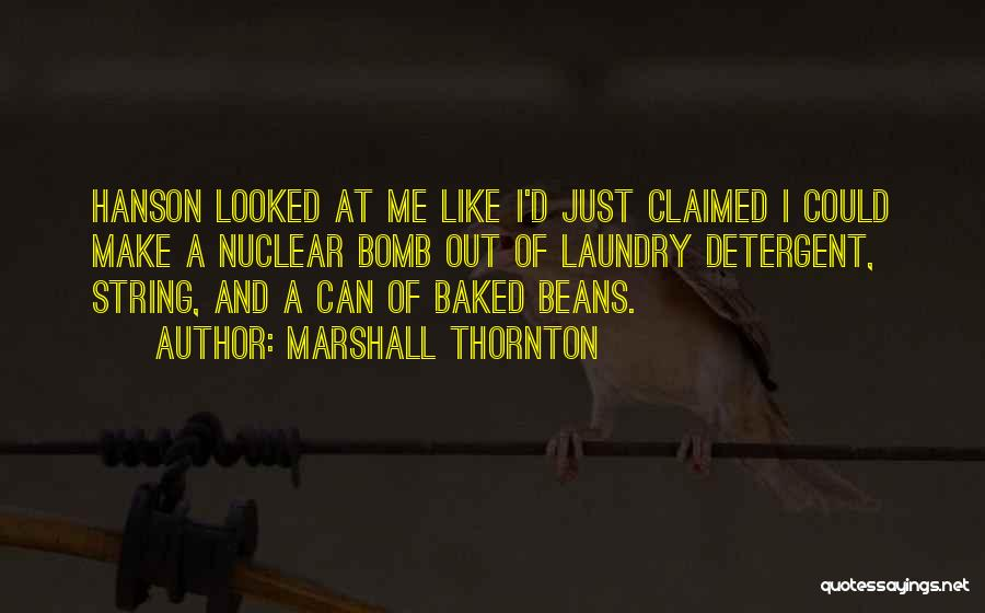 Baked Beans Quotes By Marshall Thornton