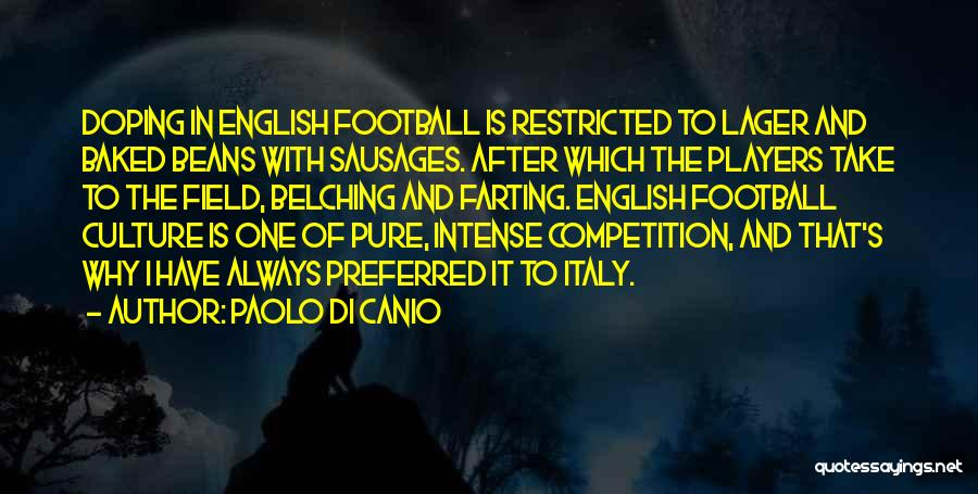 Baked Beans Quotes By Paolo Di Canio