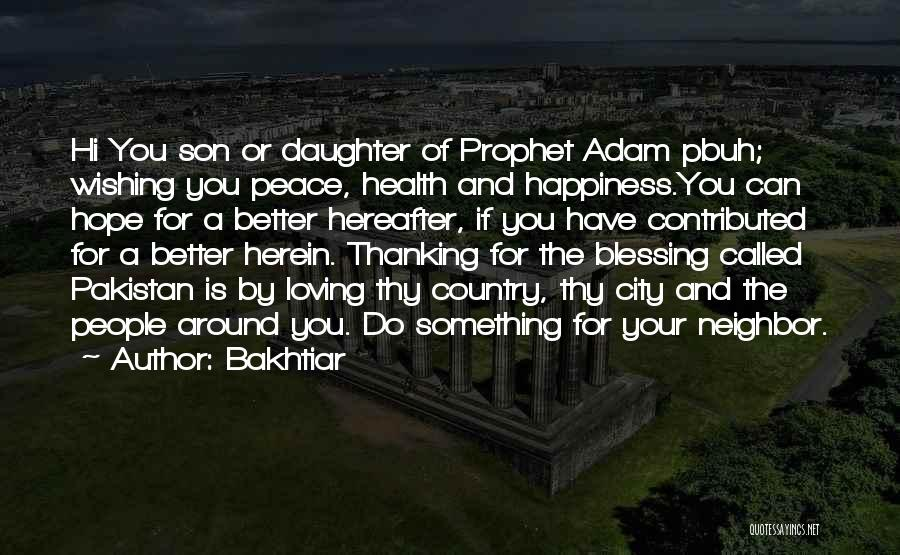 Bakhtiar Quotes 834270