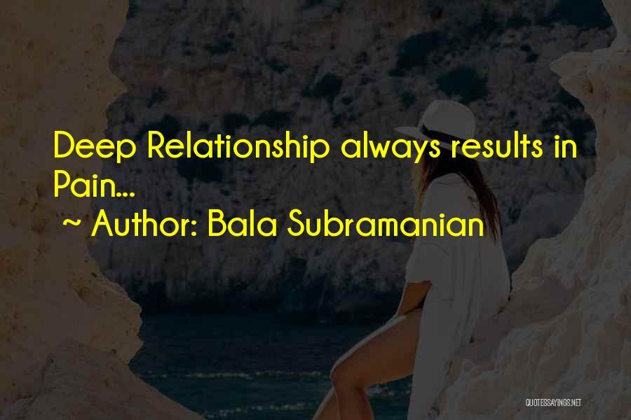 Bala Subramanian Quotes 680458