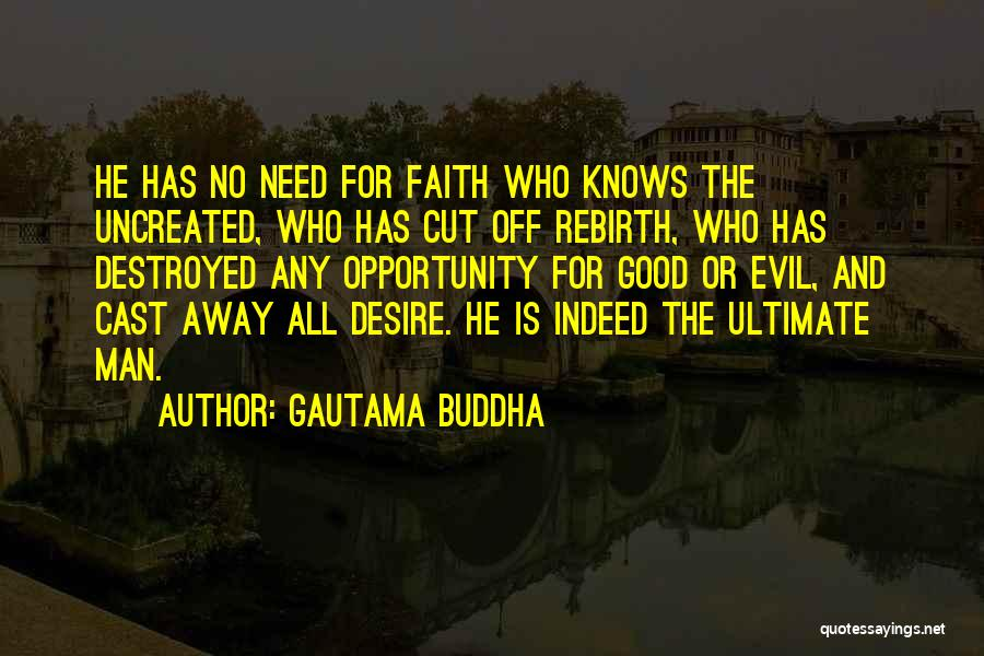 Balance Good And Evil Quotes By Gautama Buddha