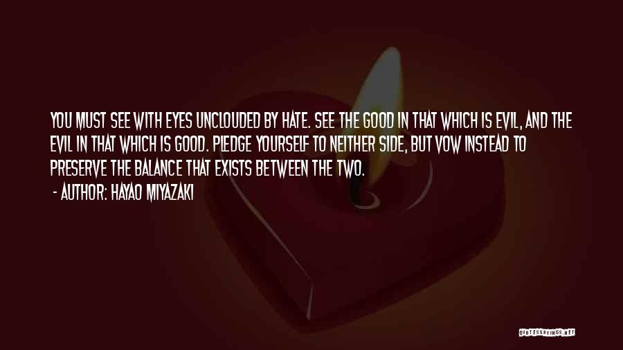 Balance Good And Evil Quotes By Hayao Miyazaki