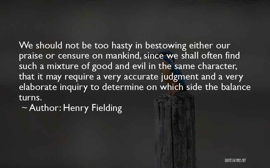 Balance Good And Evil Quotes By Henry Fielding