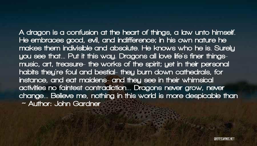 Balance Good And Evil Quotes By John Gardner