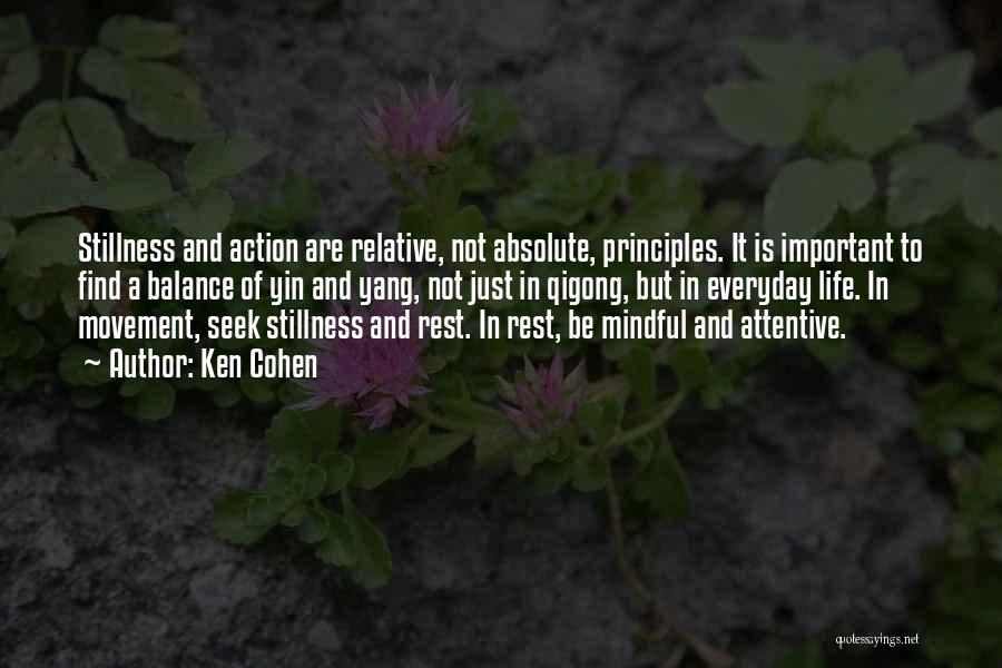 Balance Yin Yang Quotes By Ken Cohen