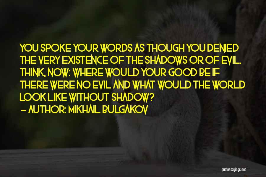 Balance Yin Yang Quotes By Mikhail Bulgakov