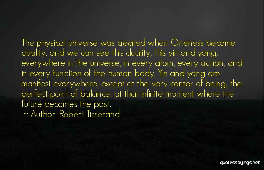 Balance Yin Yang Quotes By Robert Tisserand