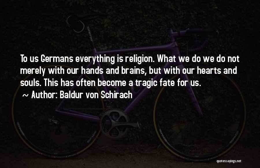 Baldur Von Schirach Quotes 1249409