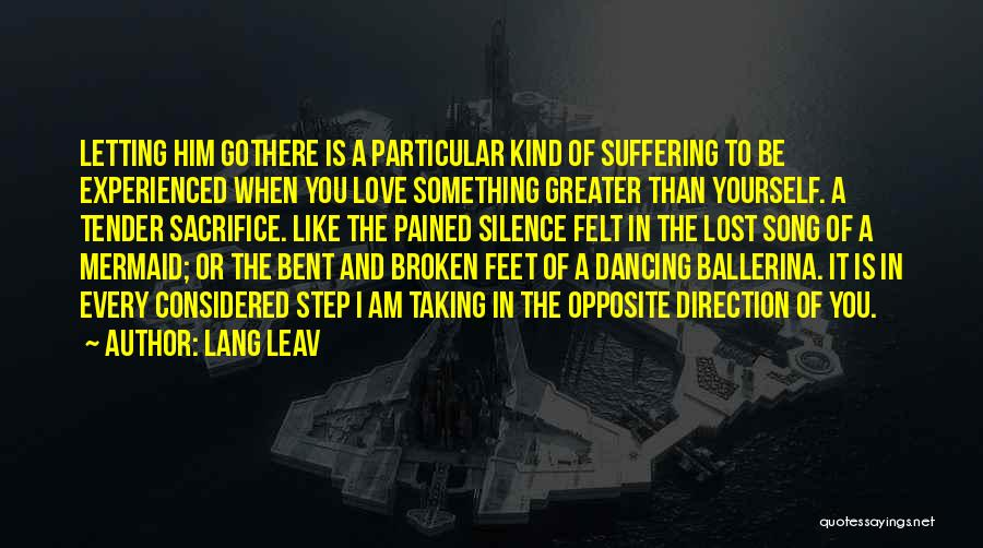 Ballerina Feet Quotes By Lang Leav