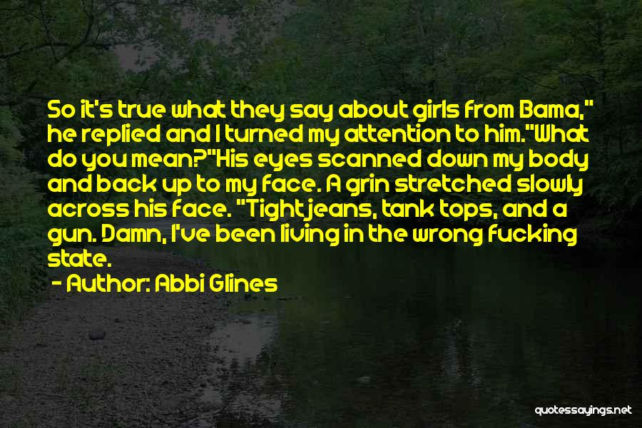 Bama Quotes By Abbi Glines