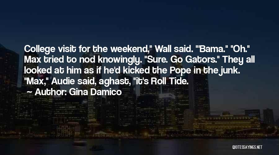 Bama Quotes By Gina Damico