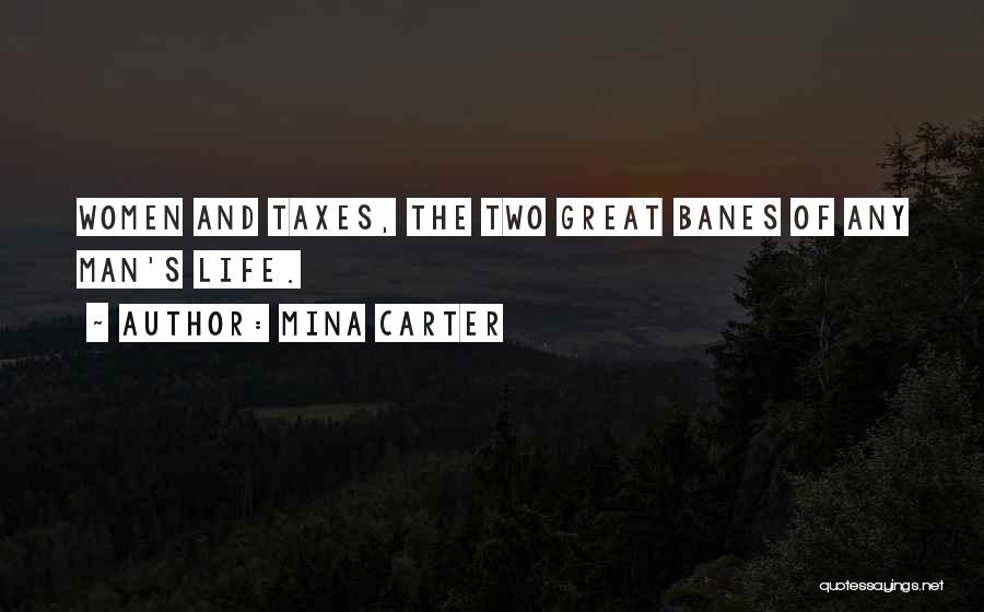 Banes Best Quotes By Mina Carter