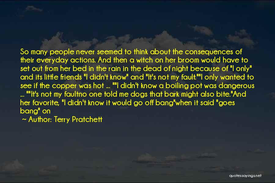 Bang Bang You're Dead Quotes By Terry Pratchett