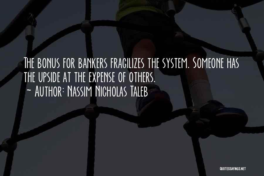 Bankers Bonus Quotes By Nassim Nicholas Taleb
