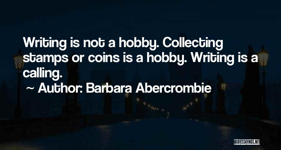 Barbara Abercrombie Quotes 239991