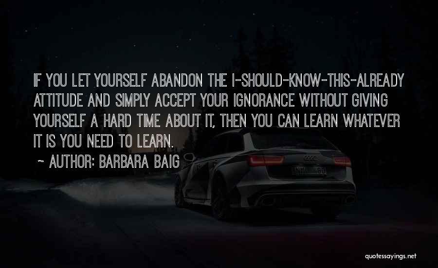 Barbara Baig Quotes 2061349