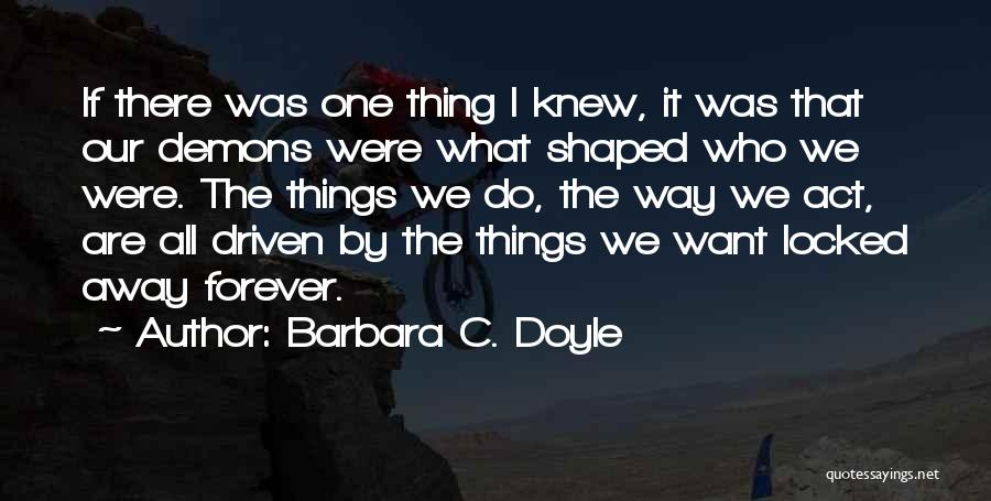 Barbara C. Doyle Quotes 2166833