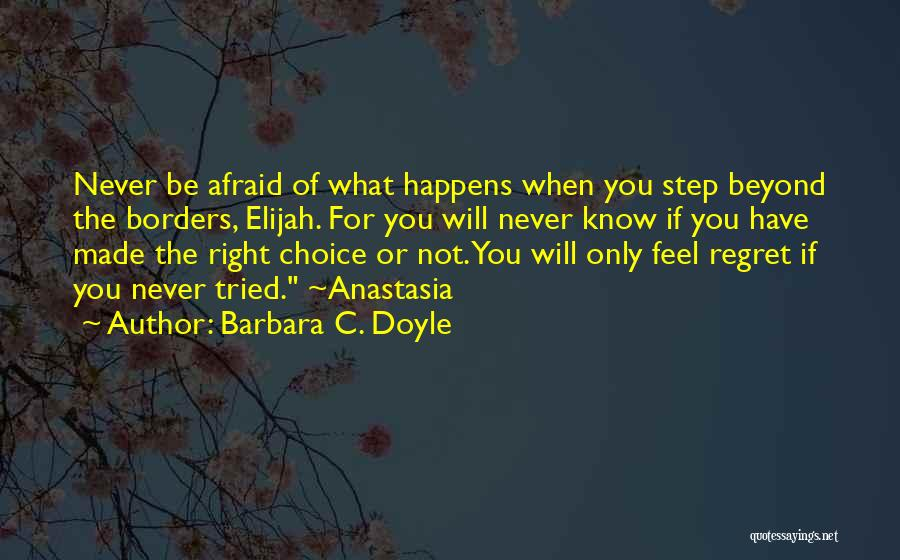 Barbara C. Doyle Quotes 327202