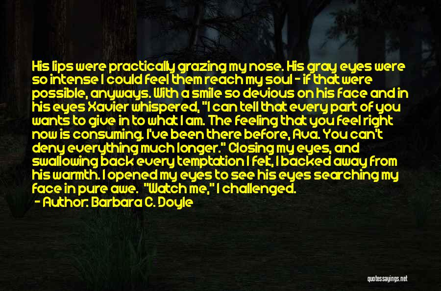 Barbara C. Doyle Quotes 700296