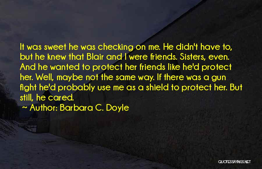 Barbara C. Doyle Quotes 902422