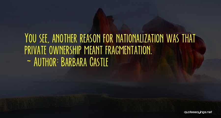 Barbara Castle Quotes 1590548