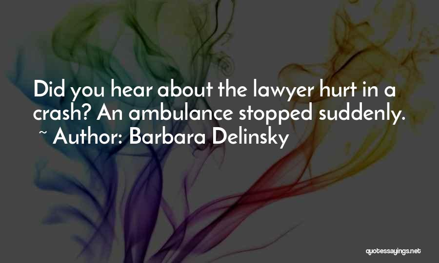 Barbara Delinsky Quotes 1080600