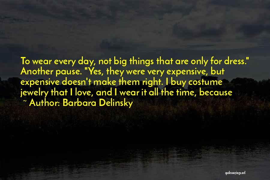Barbara Delinsky Quotes 110659