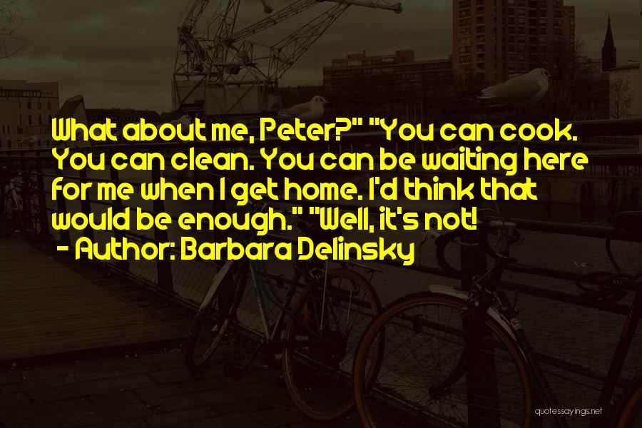 Barbara Delinsky Quotes 1156943