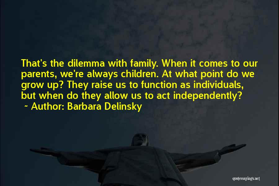 Barbara Delinsky Quotes 1228795