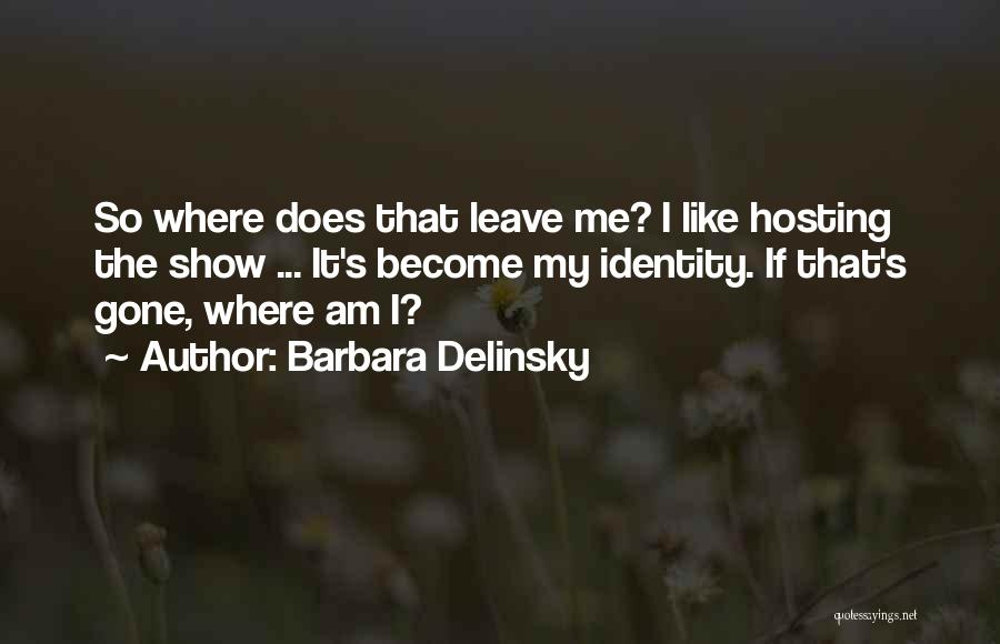 Barbara Delinsky Quotes 1516194