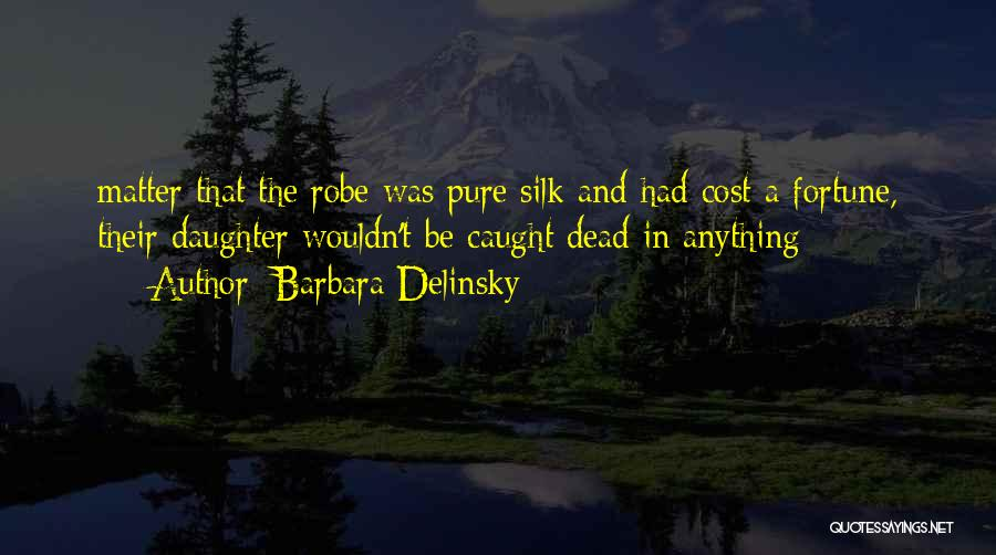 Barbara Delinsky Quotes 1554093