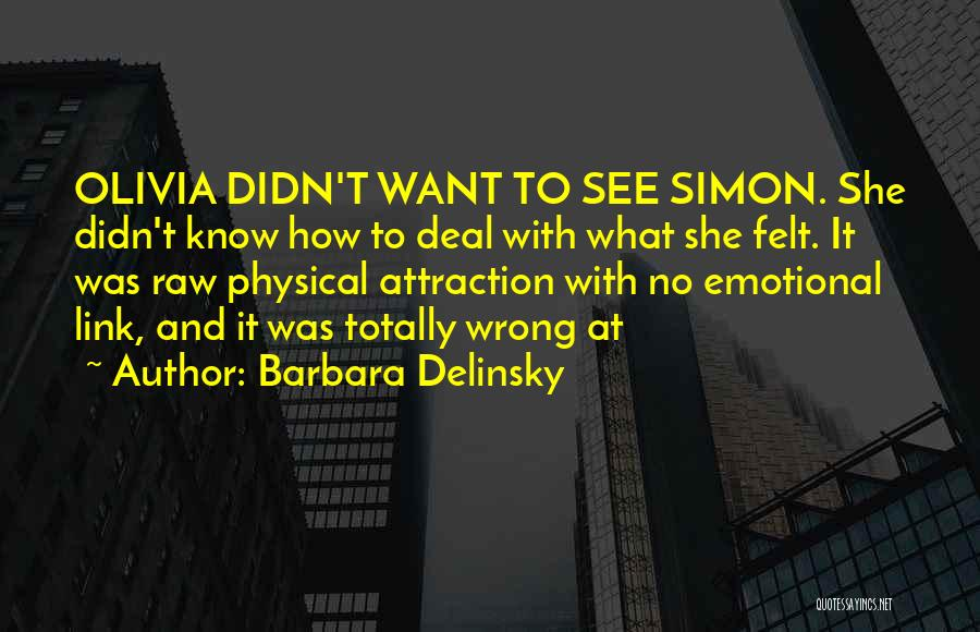 Barbara Delinsky Quotes 1644103