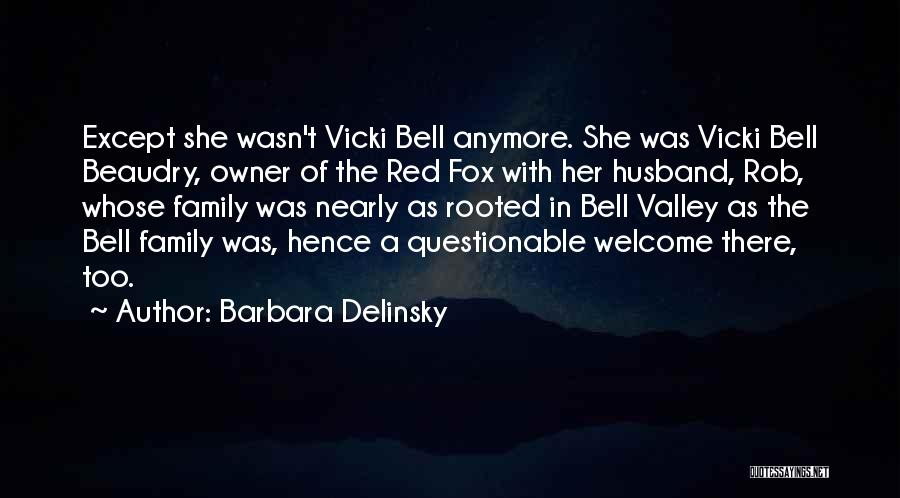 Barbara Delinsky Quotes 1779010