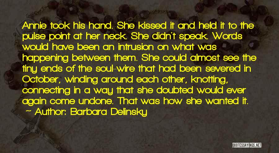 Barbara Delinsky Quotes 1918399