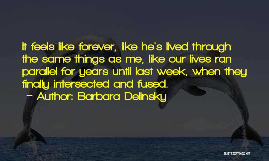 Barbara Delinsky Quotes 2088225