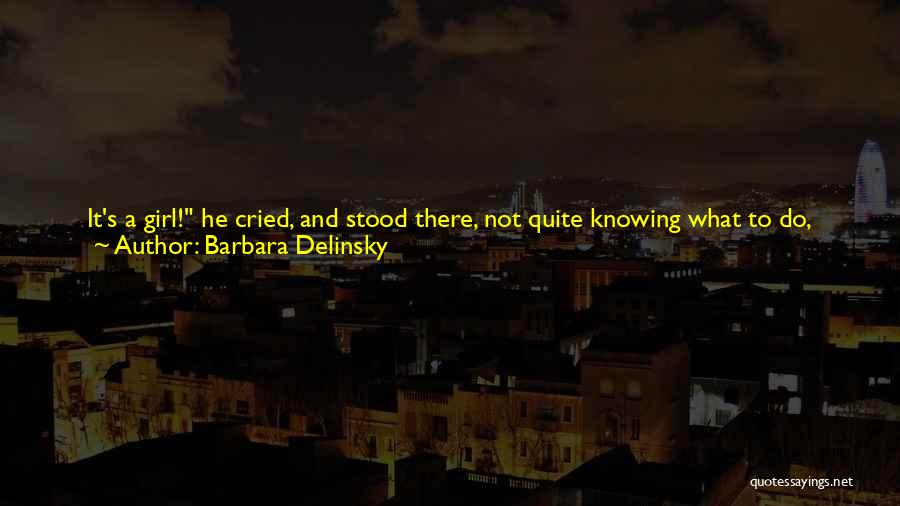 Barbara Delinsky Quotes 235437
