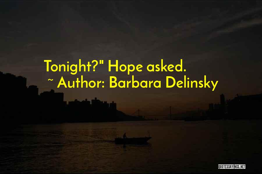 Barbara Delinsky Quotes 280637