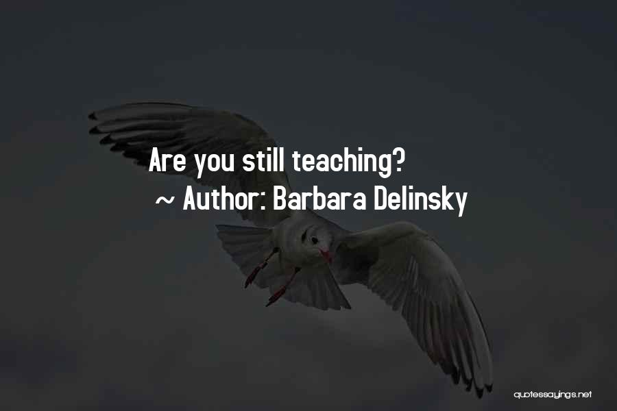 Barbara Delinsky Quotes 324306