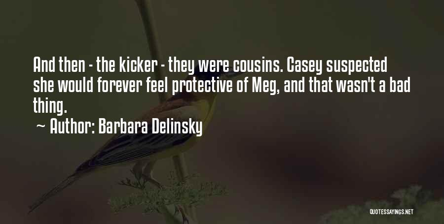 Barbara Delinsky Quotes 371426