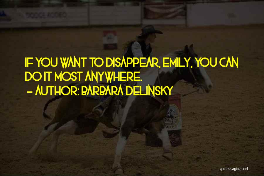 Barbara Delinsky Quotes 443675