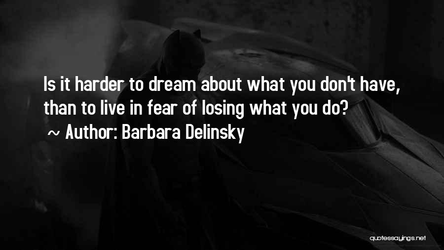 Barbara Delinsky Quotes 508528