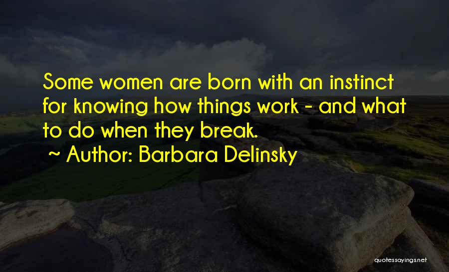 Barbara Delinsky Quotes 554315
