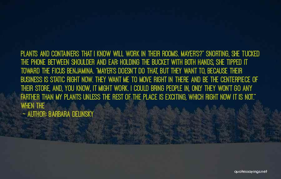Barbara Delinsky Quotes 588907