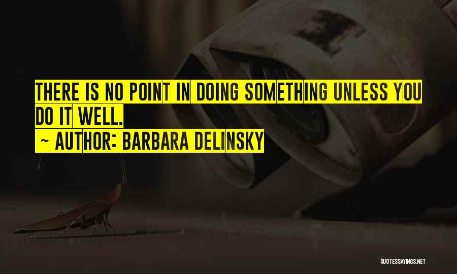Barbara Delinsky Quotes 908417